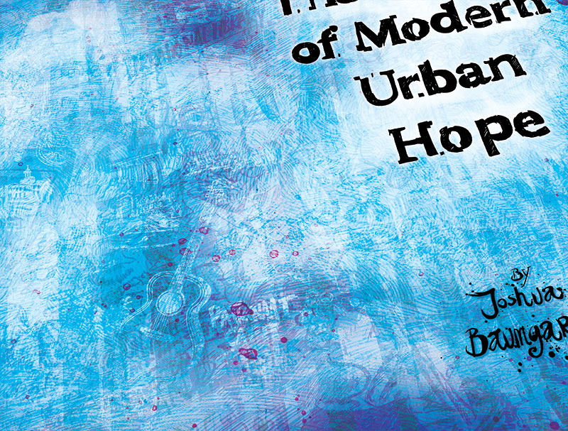 The Poetry of Modern Urban Hope schutbladen